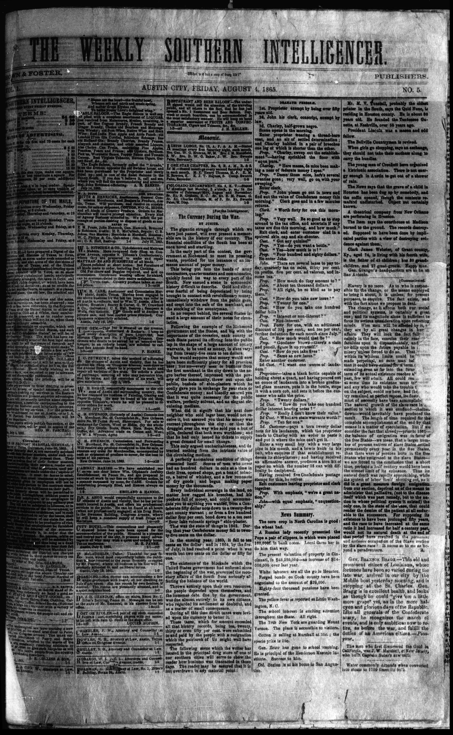 The Weekly Southern Intelligencer. (Austin City, Tex.), Vol. 1, No. 5, Ed. 1 Friday, August 4, 1865                                                                                                      [Sequence #]: 1 of 4
