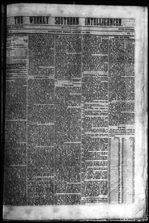 The Weekly Southern Intelligencer. (Austin City, Tex.), Vol. 1, No. 7, Ed. 1 Friday, August 18, 1865
