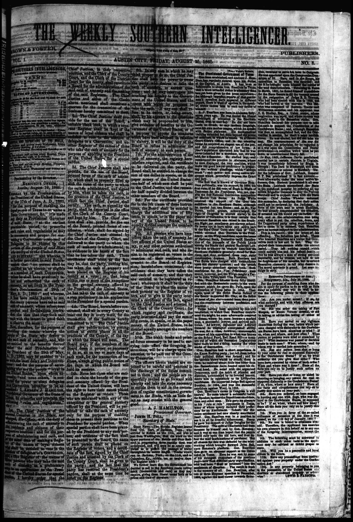 The Weekly Southern Intelligencer. (Austin City, Tex.), Vol. 1, No. 8, Ed. 1 Friday, August 25, 1865                                                                                                      [Sequence #]: 1 of 4