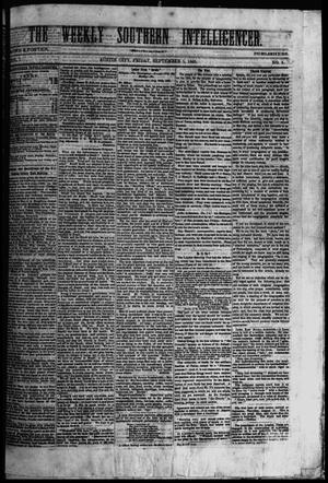 Primary view of object titled 'The Weekly Southern Intelligencer. (Austin City, Tex.), Vol. 1, No. 9, Ed. 1 Friday, September 1, 1865'.