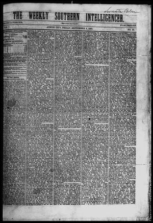 Primary view of object titled 'The Weekly Southern Intelligencer. (Austin City, Tex.), Vol. 1, No. 10, Ed. 1 Friday, September 8, 1865'.