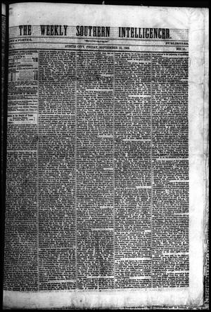 Primary view of object titled 'The Weekly Southern Intelligencer. (Austin City, Tex.), Vol. 1, No. 11, Ed. 1 Friday, September 15, 1865'.
