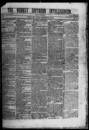 Primary view of object titled 'The Weekly Southern Intelligencer. (Austin City, Tex.), Vol. 1, No. 12, Ed. 1 Friday, September 22, 1865'.