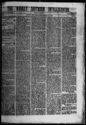 Primary view of object titled 'The Weekly Southern Intelligencer. (Austin City, Tex.), Vol. 1, No. 13, Ed. 1 Friday, September 29, 1865'.