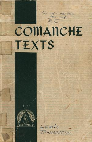 Primary view of object titled 'Comanche Texts'.