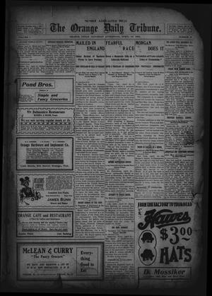 Primary view of object titled 'The Orange Daily Tribune. (Orange, Tex.), Vol. 1, No. 31, Ed. 1 Saturday, April 19, 1902'.