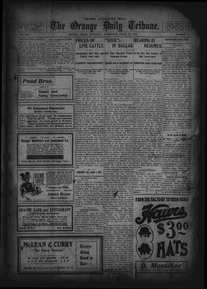 Primary view of object titled 'The Orange Daily Tribune. (Orange, Tex.), Vol. 1, No. 35, Ed. 1 Thursday, April 24, 1902'.