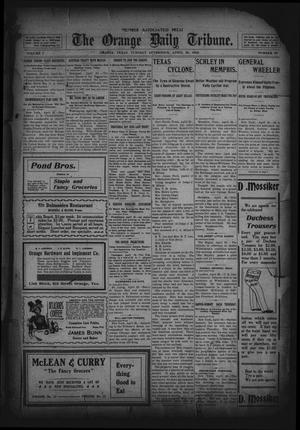 Primary view of object titled 'The Orange Daily Tribune. (Orange, Tex.), Vol. 1, No. 39, Ed. 1 Tuesday, April 29, 1902'.