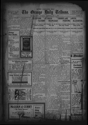 Primary view of object titled 'The Orange Daily Tribune. (Orange, Tex.), Vol. 1, No. 43, Ed. 1 Saturday, May 3, 1902'.