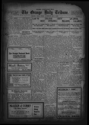 Primary view of object titled 'The Orange Daily Tribune. (Orange, Tex.), Vol. 1, No. 48, Ed. 1 Friday, May 9, 1902'.