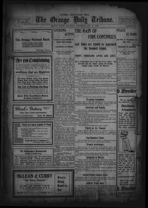 Primary view of object titled 'The Orange Daily Tribune. (Orange, Tex.), Vol. 1, No. 49, Ed. 1 Saturday, May 10, 1902'.