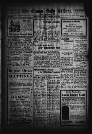Primary view of object titled 'The Orange Daily Tribune. (Orange, Tex.), Vol. 2, No. 38, Ed. 1 Saturday, May 9, 1903'.