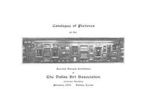 Primary view of object titled 'Catalogue of Pictures at the Second Annual Exhibition of the Dallas Art Association'.
