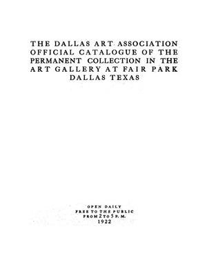 Primary view of object titled 'Official Catalogue of the Permanent Collection in the Art Gallery at Fair Park, Dallas, Texas'.
