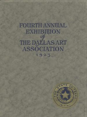 Primary view of object titled 'Catalogue: Fourth Annual Exhibition of the Dallas Art Association'.