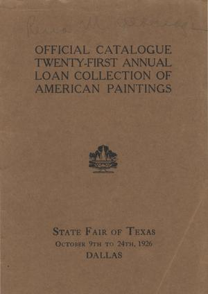 Primary view of object titled 'Official Catalogue: Art Department State Fair of Texas: Twenty-First Annual Loan Collection of American Paintings'.