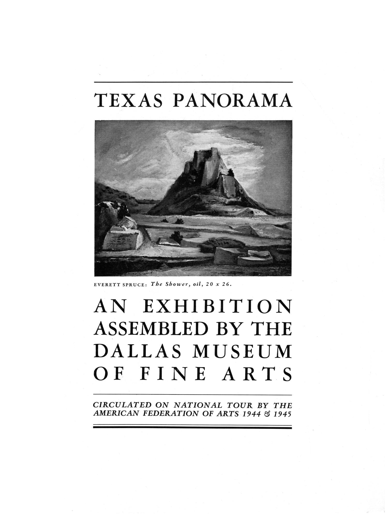 Texas Panorama: An Exhibition of Paintings by Twenty-Seven Texas Artists                                                                                                      1