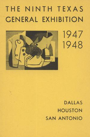Primary view of object titled 'The Ninth Texas General Exhibition, 1947-1948'.