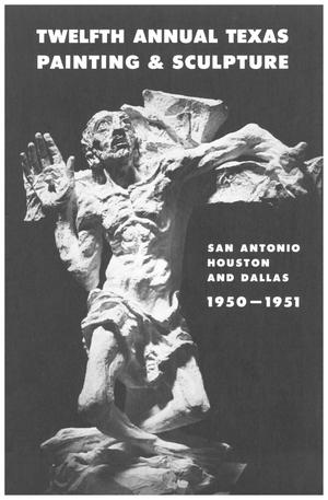 Primary view of object titled 'The Twelfth Annual Exhibition of Texas Painting and Sculpture 1950-1951'.
