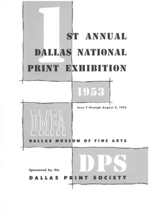 1st Annual Dallas National Print Exhibition