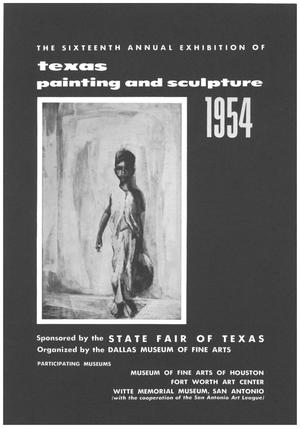 Primary view of object titled 'The Sixteenth Annual Exhibition of Texas Painting and Sculpture, 1954'.