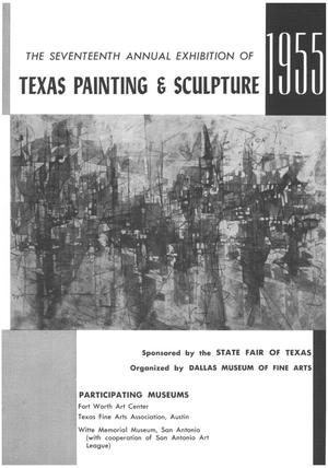 Primary view of object titled 'The Seventeenth Annual Exhibition of Texas Painting & Sculpture, 1955'.