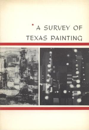 Primary view of object titled 'A Survey of Texas Painting'.