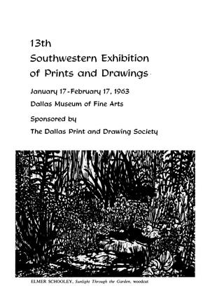 Primary view of object titled '13th Southwestern Exhibition of Prints and Drawings'.