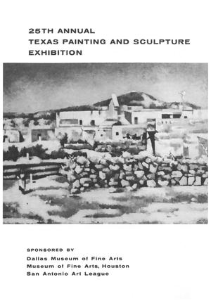 Primary view of object titled '25th Annual Texas Painting and Sculpture Exhibition'.