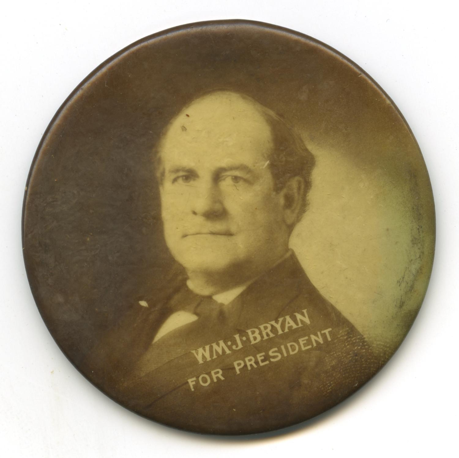 William Jennings Bryan campaign button                                                                                                      [Sequence #]: 1 of 2