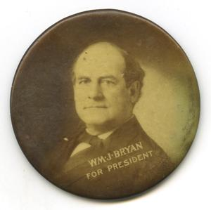 Primary view of object titled 'William Jennings Bryan campaign button'.