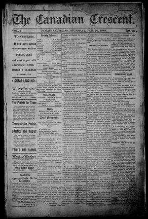 The Canadian Crescent. (Canadian, Tex.), Vol. 1, No. 13, Ed. 1 Thursday, January 26, 1888