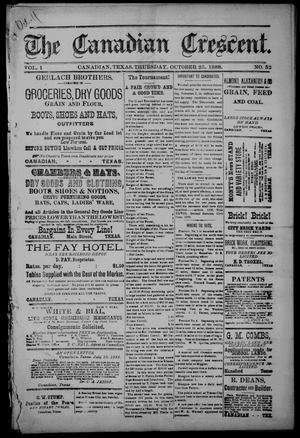 The Canadian Crescent. (Canadian, Tex.), Vol. 1, No. 52, Ed. 1 Thursday, October 25, 1888