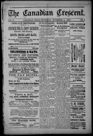 The Canadian Crescent. (Canadian, Tex.), Vol. 2, No. 2, Ed. 1 Thursday, November 8, 1888