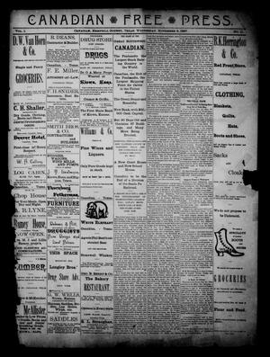 Primary view of object titled 'Canadian Free Press. (Canadian, Tex.), Vol. 1, No. 11, Ed. 1 Wednesday, November 2, 1887'.