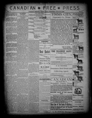 Primary view of object titled 'Canadian Free Press. (Canadian, Tex.), Vol. 1, No. 31, Ed. 1 Wednesday, March 21, 1888'.