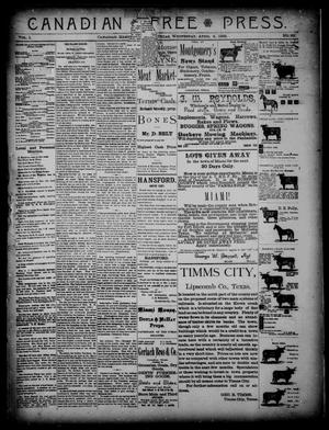 Primary view of object titled 'Canadian Free Press. (Canadian, Tex.), Vol. 1, No. 33, Ed. 1 Wednesday, April 4, 1888'.