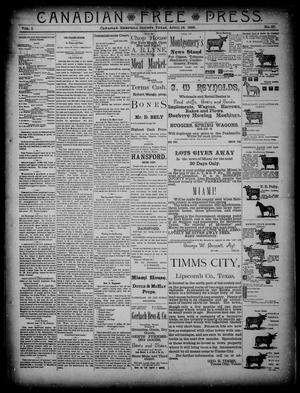 Primary view of object titled 'Canadian Free Press. (Canadian, Tex.), Vol. 1, No. 37, Ed. 1 Wednesday, April 18, 1888'.