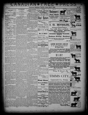 Primary view of object titled 'Canadian Free Press. (Canadian, Tex.), Vol. 1, No. 39, Ed. 1 Wednesday, May 2, 1888'.