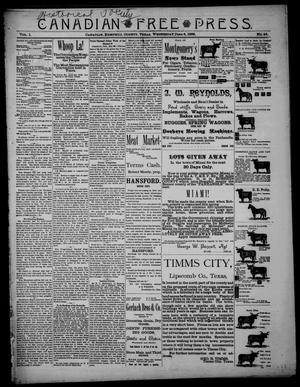 Primary view of object titled 'Canadian Free Press. (Canadian, Tex.), Vol. 1, No. 44, Ed. 1 Wednesday, June 6, 1888'.