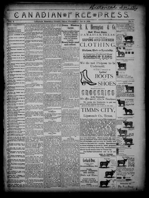 Primary view of object titled 'Canadian Free Press. (Canadian, Tex.), Vol. 2, No. 14, Ed. 1 Wednesday, October 31, 1888'.