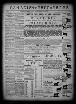 Primary view of object titled 'Canadian Free Press. (Canadian, Tex.), Vol. 2, No. 49, Ed. 1 Friday, July 5, 1889'.