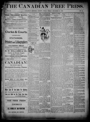 Primary view of object titled 'The Canadian Free Press. (Canadian, Tex.), Vol. 3, No. 22, Ed. 1 Friday, December 27, 1889'.