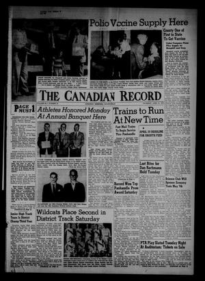 Primary view of object titled 'The Canadian Record (Canadian, Tex.), Vol. 66, No. 16, Ed. 1 Thursday, April 21, 1955'.