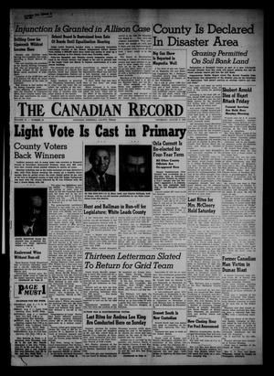 Primary view of object titled 'The Canadian Record (Canadian, Tex.), Vol. 67, No. 31, Ed. 1 Thursday, August 2, 1956'.
