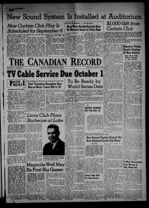 Primary view of object titled 'The Canadian Record (Canadian, Tex.), Vol. 67, No. 32, Ed. 1 Thursday, August 9, 1956'.