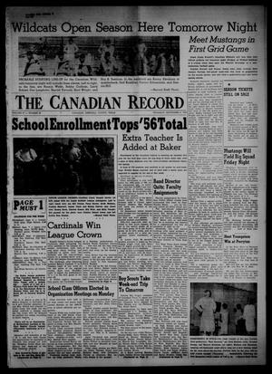 Primary view of object titled 'The Canadian Record (Canadian, Tex.), Vol. 67, No. 36, Ed. 1 Thursday, September 6, 1956'.