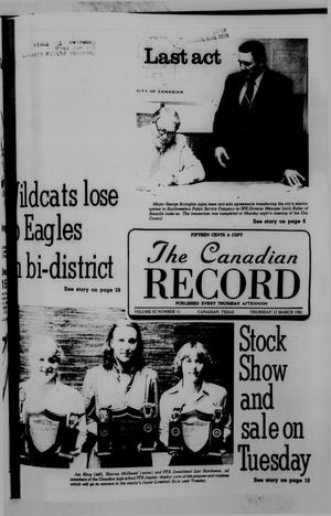 The Canadian Record (Canadian, Tex.), Vol. 92, No. 11, Ed. 1 Thursday, March 12, 1981