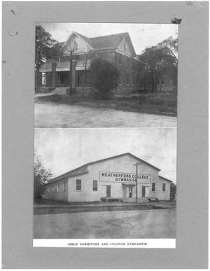 Primary view of object titled '[Weatherford College Girls' Hall and College Gymnasium ]'.