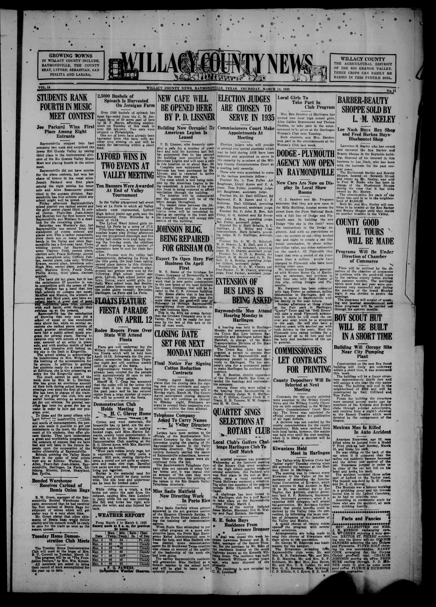 Willacy County News (Raymondville, Tex.), Vol. 18, No. 11, Ed. 1 Thursday, March 14, 1935                                                                                                      [Sequence #]: 1 of 10